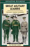 Great Military Leaders, Norman Leach, 1551537737
