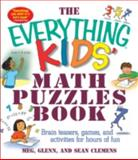 The Everything Kids' Math Puzzles, Meg Clemens and Glenn Clemens, 1580627730