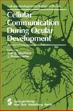 Cellular Communication During Ocular Development, , 0387907734