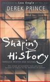 Shaping History Through Prayer and Fasting, Derek Prince, 0883687739