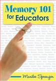 Memory 101 for Educators, Sprenger, Marilee, 1412927730