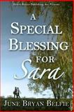 A Special Blessing for Sara, June Bryan Belfie, 1612527736