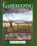 Gamekeeping, David Hudson, 190405773X