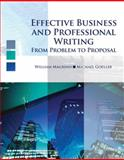 Effective Business and Professional Writing : From Project to Proposal, Magrino, William and Goeller, Michael, 0757567738