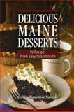 Delicious Maine Desserts, Cynthia Finnemore Simonds, 089272773X