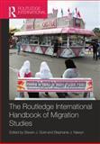 Routledge International Handbook of Migration Studies, , 1138787736