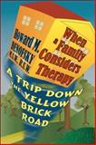 When A Family Considers Therapy, Howard M. Denofsky M.S.W. R.S.W., 1424107733
