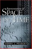 Representations of Space and Time, Peuquet, Donna J., 1572307730
