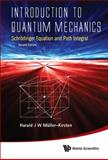 Introduction to Quantum Mechanics, H. J. W. Müller-Kirsten, 9814397733