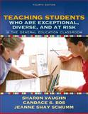 Teaching Students Who Are Exceptional, Diverse, and at Risk in the General Education Classroom, Bos, Candace S. and Schumm, Jeanne Shay, 0205407730
