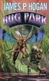 Bug Park, James P. Hogan and Ben Hogan, 0671877739