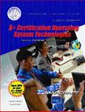 A+ Certification Operating System Technologies, Brooks, Charles J., 0131147730