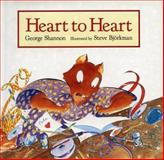 Heart to Heart, George Shannon, 0395727731