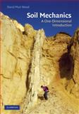 Soil Mechanics : A One Dimensional Introduction, Wood, David Muir, 0521517737