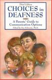 Choices in Deafness, Sue Schwartz, 1890627739