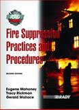 Fire Suppression Practices and Procedures, Mahoney, Eugene and Rickman, Tracy, 0131517732