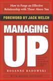 Managing Up, Rosanne Badowski and Roger Gittines, 0385507739