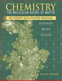 Chemistry : The Molecular Nature of Matter, Jespersen, Neil D. and Brady, James E., 0470577738