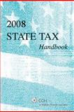 State Tax Handbook (2008), CCH Tax Law Editors, 080801773X