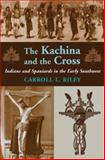 The Kachina and the Cross
