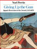 Giving up the Gun, Noel Perrin, 0879237732