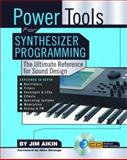 Power Tools for Synthesizer Programming, Jim Aikin, 0879307730