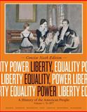 Liberty, Equality, Power Vol. 1 : A History of the American People - To 1877, Murrin, John M. and Johnson, Paul E., 1133947735