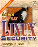 Red Hat Linux Security, George M. Doss, 1556227736
