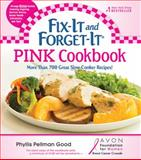 Fix-It and Forget-It Pink Cookbook, Phyllis Pellman Good, 1561487732