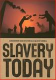 Slavery Today, Kevin Bales and Rebecca Cornell, 0888997736