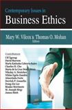Contemporary Issues in Business Ethics, Vilcox, Mary W. and Mohan, Thomas O., 1600217737