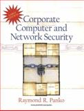 Early Edition Corporate Computer and Network Security, Panko, Raymond R., 0131017748