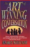 The Art of Winning Conversation, Stettner, Morey, 0131257749