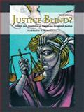 Justice Blind? : Ideals and Realities of American Criminal Justice, Robinson, Matthew B., 0135147743