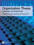 Organization Theory : Challenges and Perspectives, McAuley, John and Duberley, Joanne, 0273687743