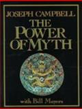 The Power of Myth, Joseph Campbell and Bill Moyers, 0385247745