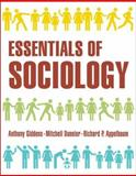 Essentials of Sociology, Anthony Giddens and Mitchell Duneier, 0393927741
