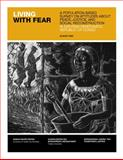 Living with Fear : A Population-Based Survey on Attitudes about Peace, Justice, and Social Reconstruction in Eastern Democratic Republic of the Congo, Vinck, Patrick and Pham, Phuong, 0976067749