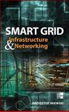 Smart Grid Networking and Communications, Iniewski, 0071787747