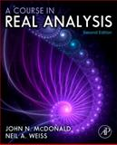 A Course in Real Analysis, Weiss, Neil A. and McDonald, John N., 0123877741