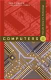 Computers : The Life Story of a Technology, Swedin, Eric G. and Ferro, David L., 0801887747