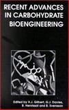 Recent Advances in Carbohydrate Bioengineering, Davies, G. J., 0854047743