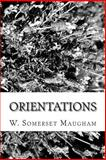 Orientations, W. Somerset Maugham, 1482777746