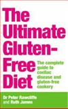 The Ultimate Gluten-Free Diet, Peter Rawcliffe and Ruth James, 0091887747