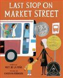 Last Stop on Market Street, Matt de la Peña, 0399257748
