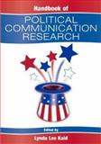 Handbook of Political Communication Research, , 0805837744