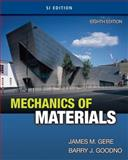 Mechanics of Materials, SI Edition, Gere, James M. and Goodno, Barry J., 1111577749