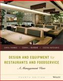 Design and Equipment for Restaurants and Foodservice : A Management View, Thomas, Chris and Katsigris, Costas, 1118297741