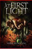 At First Light, Spike Pedersen, 1480237744