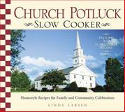 Church Potluck Slow Cooker, Linda Johnson Larsen, 1598697749